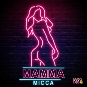 Micca - Mamma